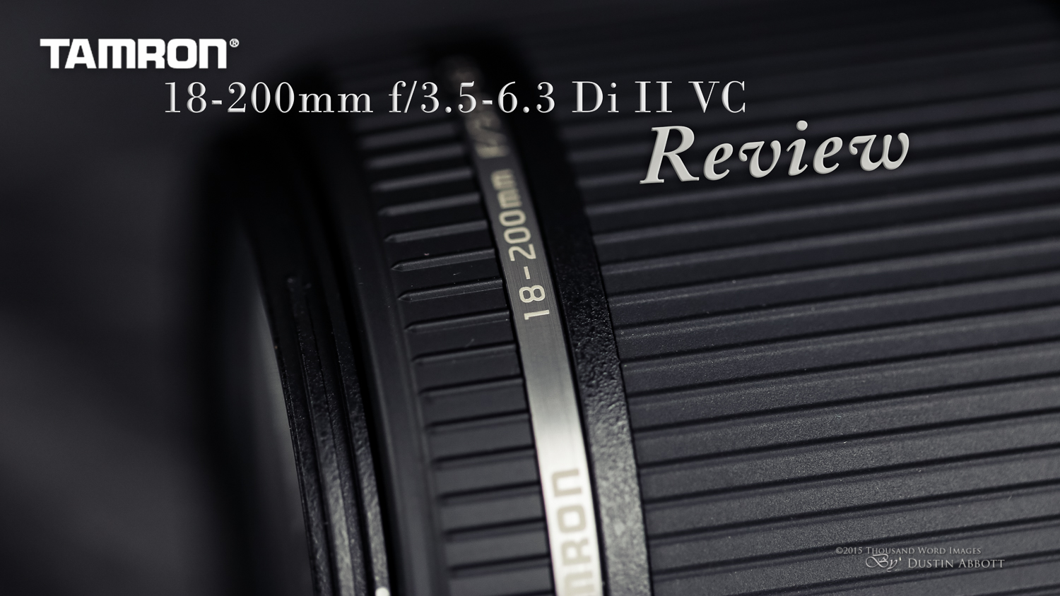 Tamron 18-200mm f/3.5-6.3 Di II VC Review