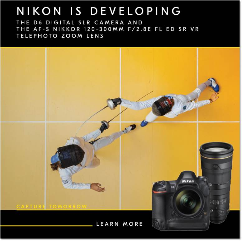 Nikon is developing the D6 Digital SLR Camera and the AF-S